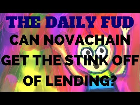 Daily FUD - Novalend Is Now Known As Novachain & Other Info