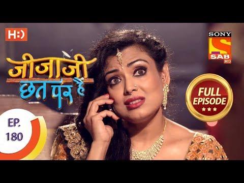 Jijaji Chhat Per Hai - Ep 180 - Full Episode - 17th September, 2018 thumbnail