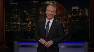 Monologue: All Torn Up | Real Time with Bill Maher (HBO)