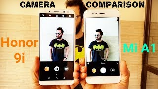 हिन्दी Honor 9i vs Mi A1 Camera Comparison | Honor 9i Camera Review | Mi A1 Camera Review