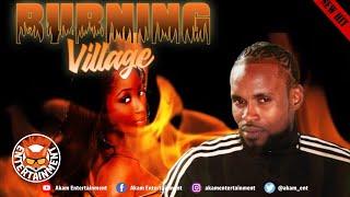 Village - Burning - June 2020