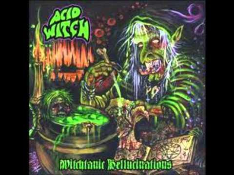 Acid Witch - Broomstick Bitch