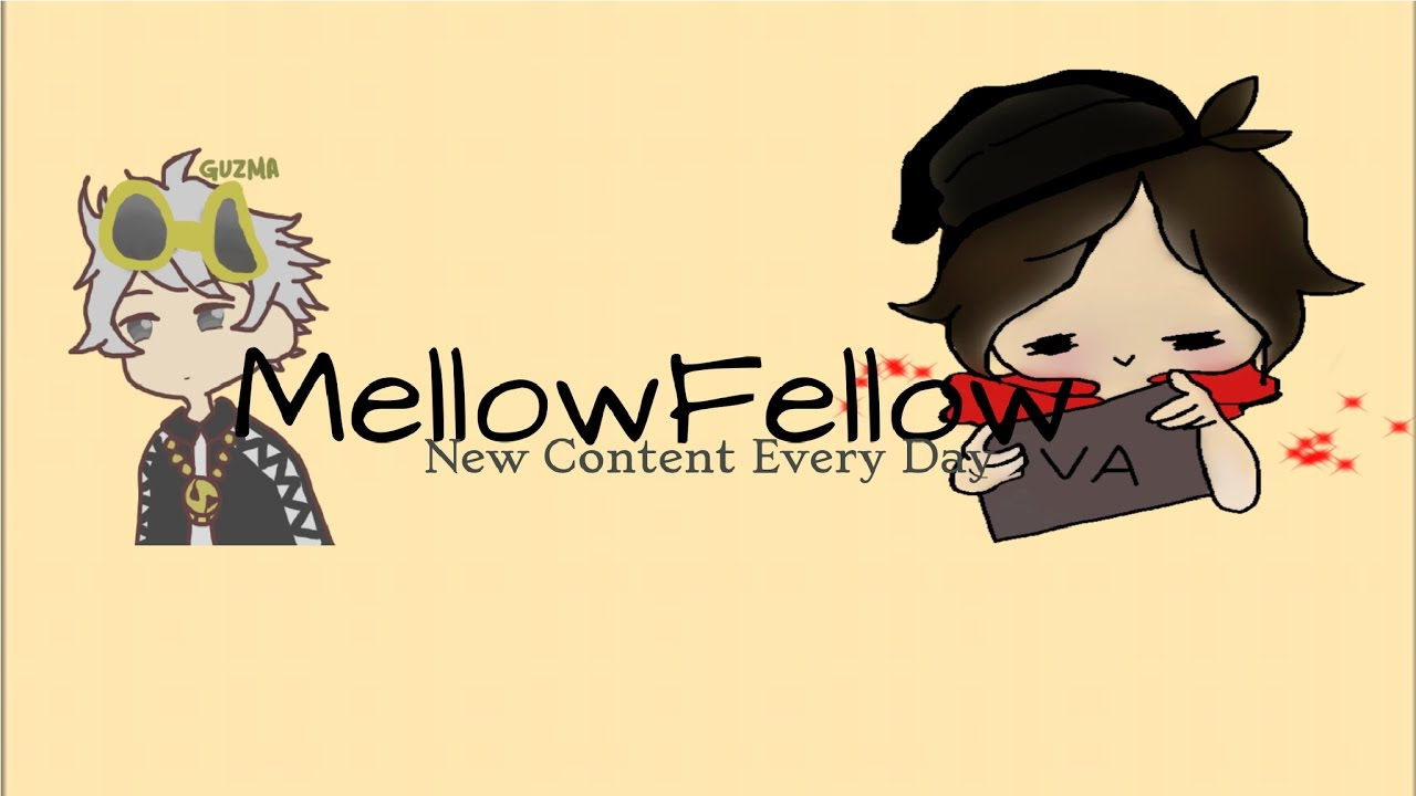 Mellow's Channel Anniversary! Come Join the Fun - YouTube