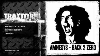 Amnesys feat. MC Axys - Destroy D elements (Traxtorm Records - TRAX 0097)