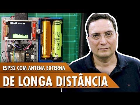 ESP32 com Antena Externa Longa Distância