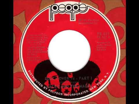 MACEO & the MACKS  Soul Power '74 (Part1)