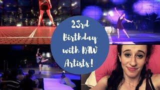 23rd Birthday with RAW Artists! | VLOG MY DAY | tss6295