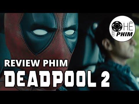 Review phim DEADPOOL 2