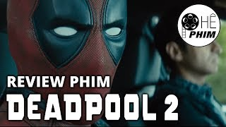 Review phim DEADPOOL 2