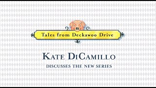 Journey to Deckawoo Drive with Kate DiCamillo