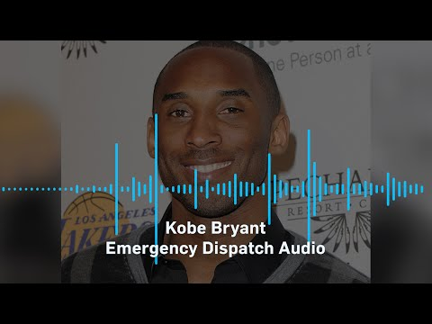 Kobe Bryant Helicopter Accident Emergency Dispatch Audio