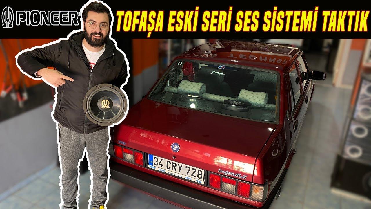 TOFAŞ'A ESKİ SERİ PIONEER SES SİSTEMİ YAPTIRDIK (SAMANLIK)