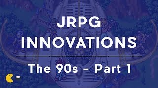 A brief history of Japanese RPG innovations The 90s Part I