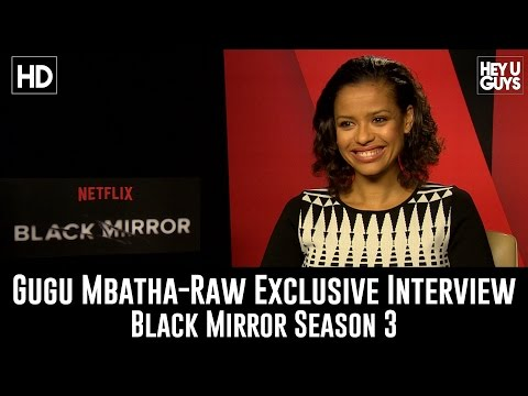 Gugu Mbatha-Raw Exclusive Interview - Black Mirror Season 3