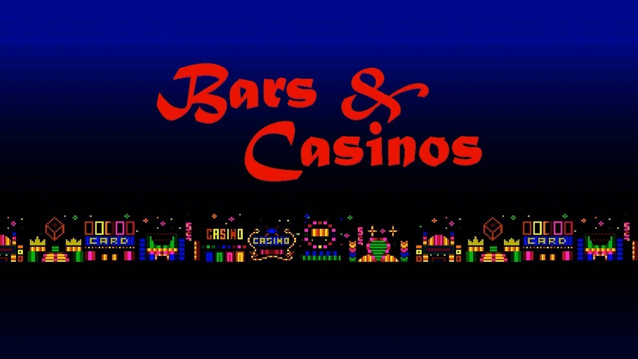 GSTMIX13: Bars & Casinos