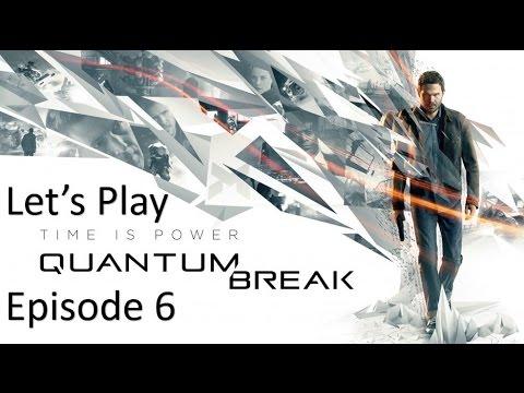 Let's Play Quantum Break - Episode 6 - Get To Serene At The Drydocks