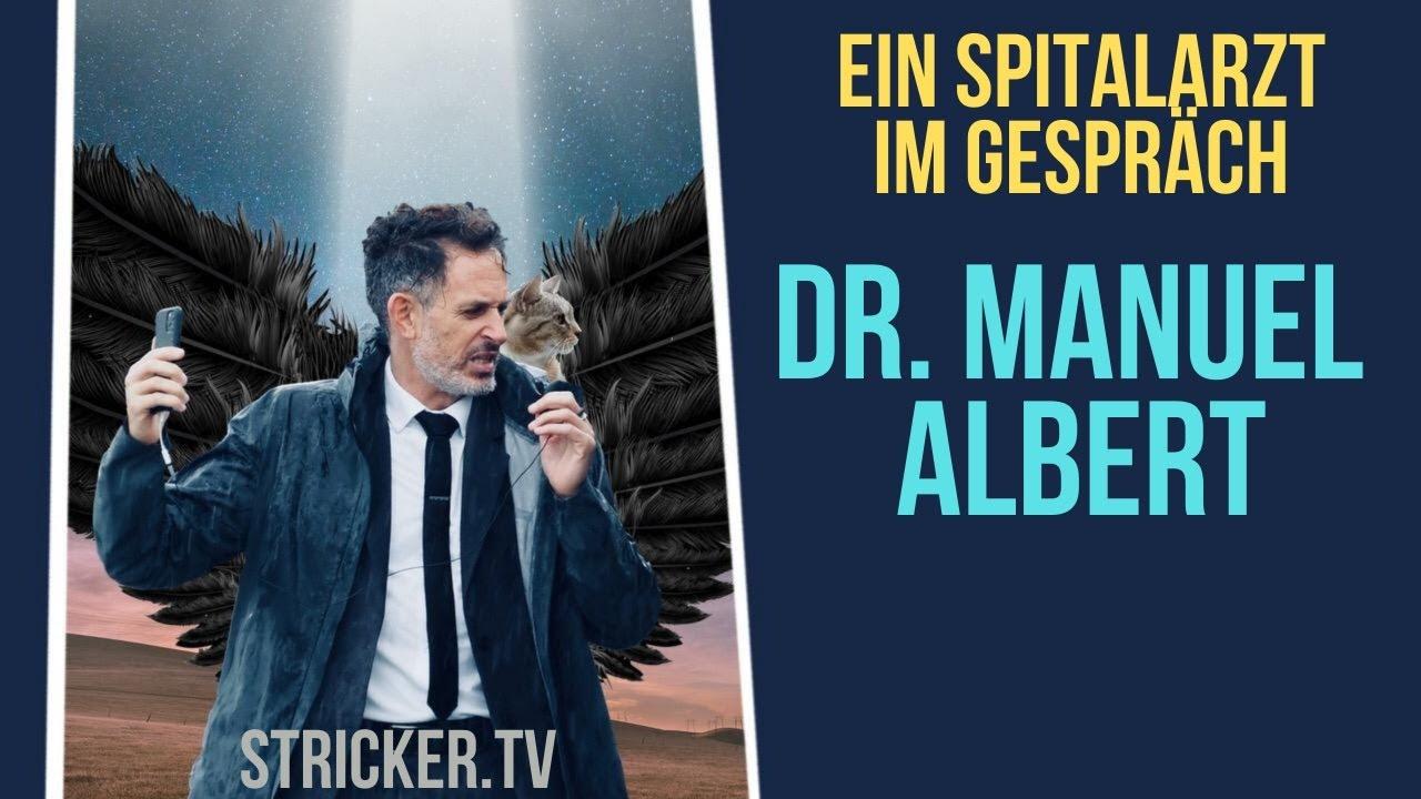 Dr. Manuel Albert – Ein Spitalarzt im Gespräch