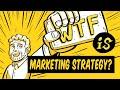 What is Marketing Strategy? WTF Marketing Jargon 005