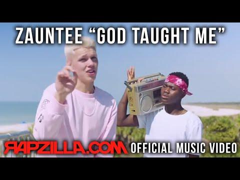 Christian Rap - Zauntee - God Taught Me Music Video
