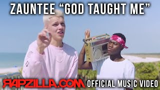 Zauntee - God Taught Me music video - Christian Rap