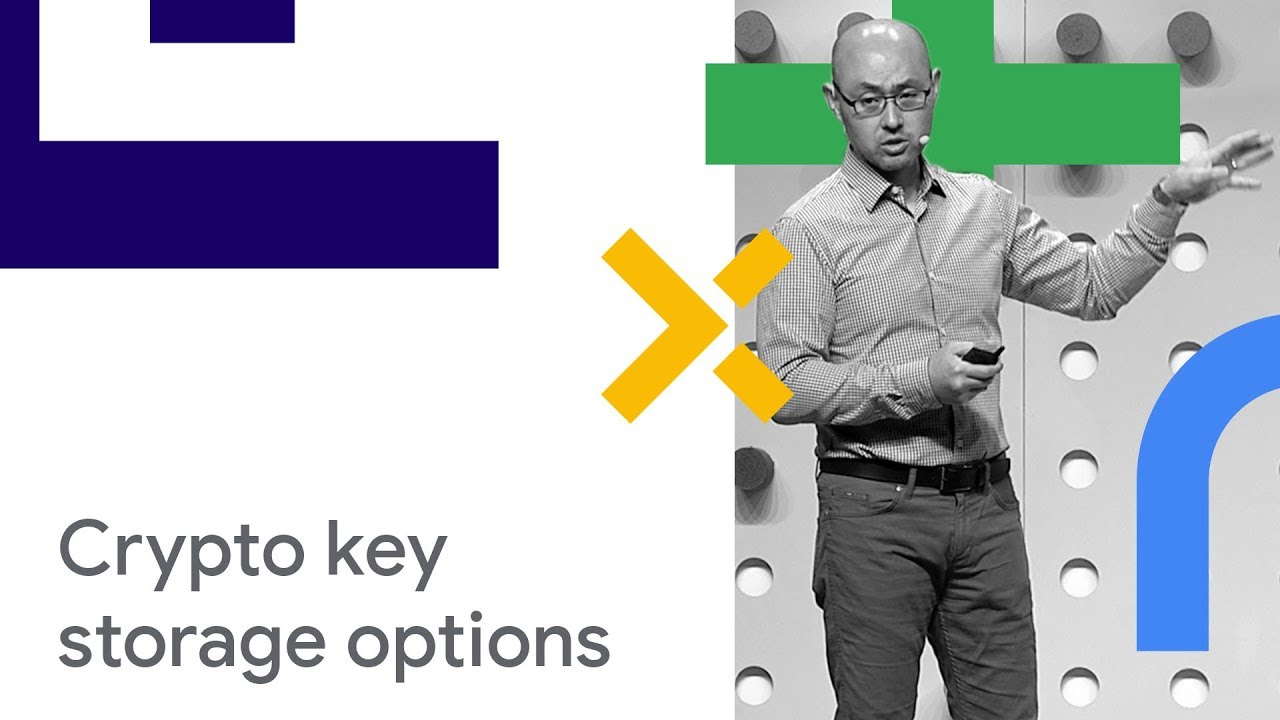 New Crypto Key Storage Options in the Google Cloud Platform (Cloud Next '18)