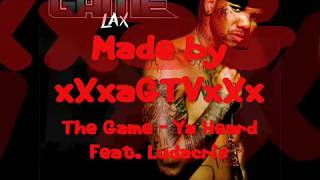 The Game - Ya Heard Feat. Ludacris +lyrics
