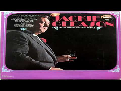 Jackie Gleason – Plays Pretty For The People GMB