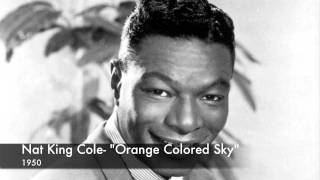 Nat King Cole- Orange Colored Sky
