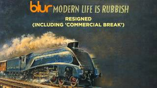 Blur - Resigned - Modern Life is Rubbish