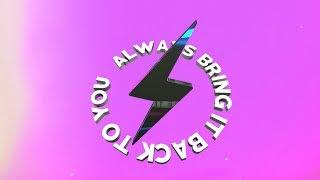 Starrah & Diplo - Always Come Back (Official Lyric Video)
