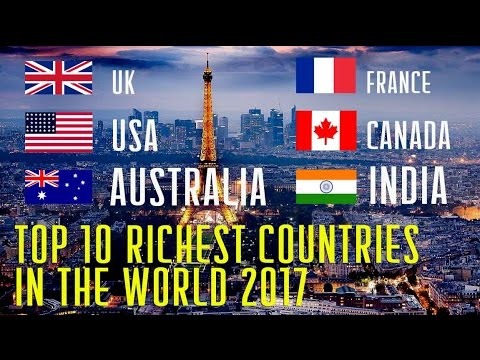 Top The Richest Countries In The World YouTube - India poor country ranking