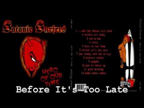 Satanic Surfers - Hero Of Our Time [ FULL ALBUM ]