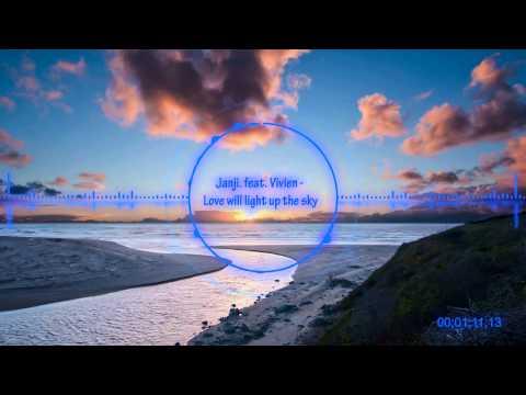Janji feat. Vivien - Love will Light up the Sky