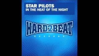 Star Pilots - In The Heat Of The Night (Digital Dog Club Mix)