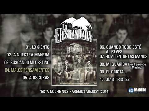 """LA DESBANDADA """"Esta Noche Nos Haremos Viejos"""" (Álbum Completo)"""