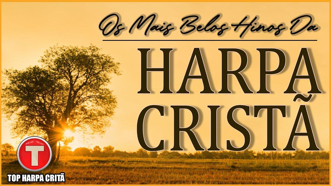 Download Louvores da Harpa Cristã 🙏🏼 Hinos Antigos Para Ouvir Pela Manhã || Os Mais Tocados
