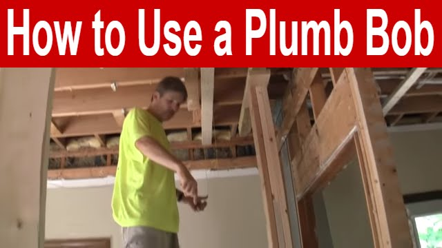 How to Use a Plumb Bob - YouTube