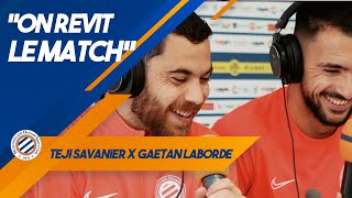 "VIDEO: MHSC 3-0 RCSA ""ON REVIT LE MATCH !"" avec...Téji Savanier & Gaëtan Laborde"