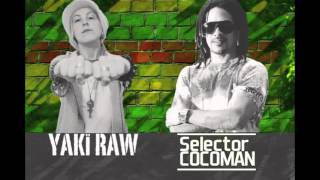 Selector Cocoman Ft Yaki Raw Ella quiere conmigo intyl oula remix.mp3