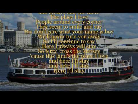 Ferry Cross The Mersey - Gerry & The Pacemakers (Lyric video) [HQ]