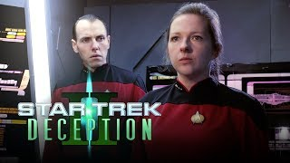 Star Trek Deception 2 - A Star Trek Fan Film