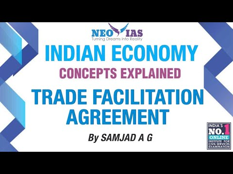 Trade Facilitation Agreement | Prelims 2017 Current Affairs | Indian Economy | Topic 7