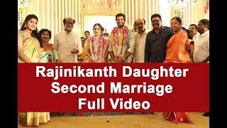 Rajinikanth Daughter Second Marriage Full Video