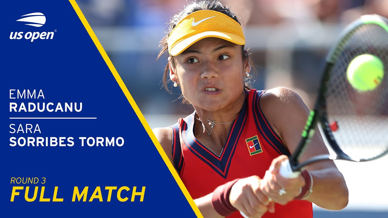 Emma Raducanu vs Sara Sorribes Tormo Full Match | 2021 US Open Round 3