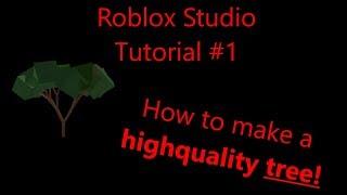 Roblox Studio Tutorial #1 || Wie man einen hochwertigen Baum macht!