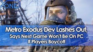 A Frustrated Metro Exodus Dev Says Next Game Won't Be On PC if Players Boycott thumbnail