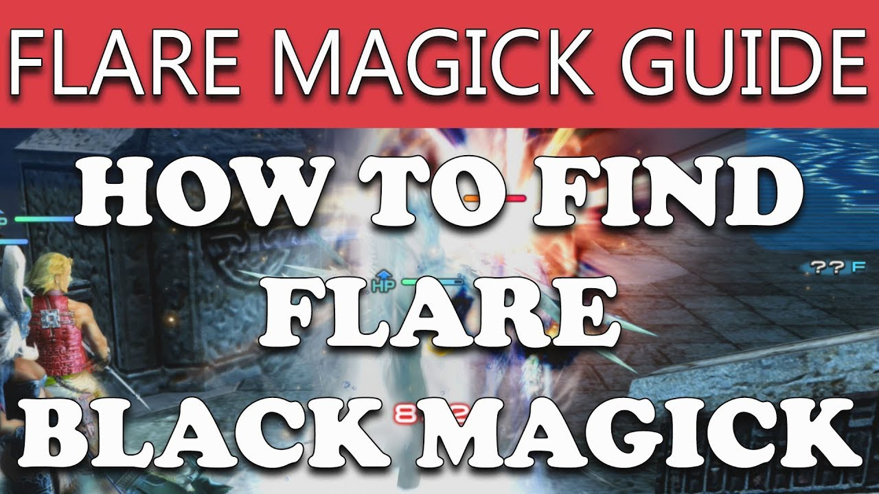 Final Fantasy XII The Zodiac Age How to Find FLARE MAGICK  PHAROS
