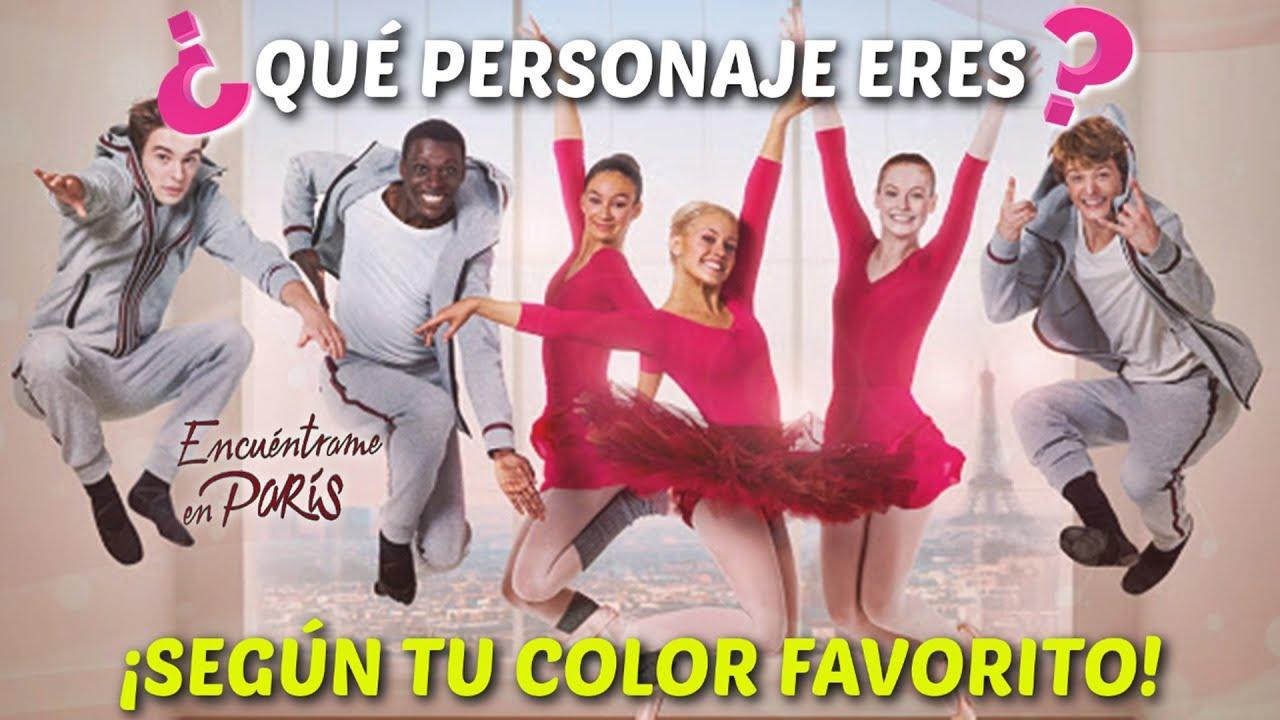 ¿Qué personaje eres?  Según tu color favorito - Encuentrame en París  ¡ADELANTE FANS!