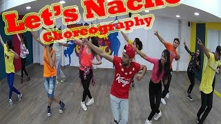 Let's Nacho - Nucleya ft  Benny Dayal & Badshah | Choreography | Gyrate Dance Co. | FreakOut Garage