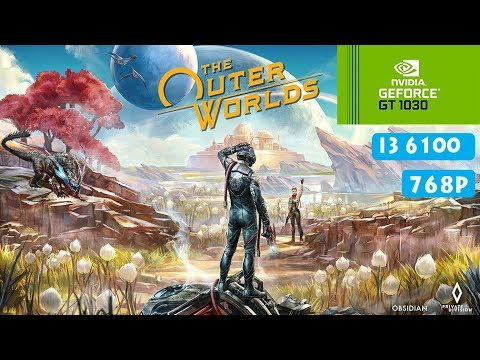 the-outer-worlds-gt-1030-|-i3-6100-|-768p-|-[pc]